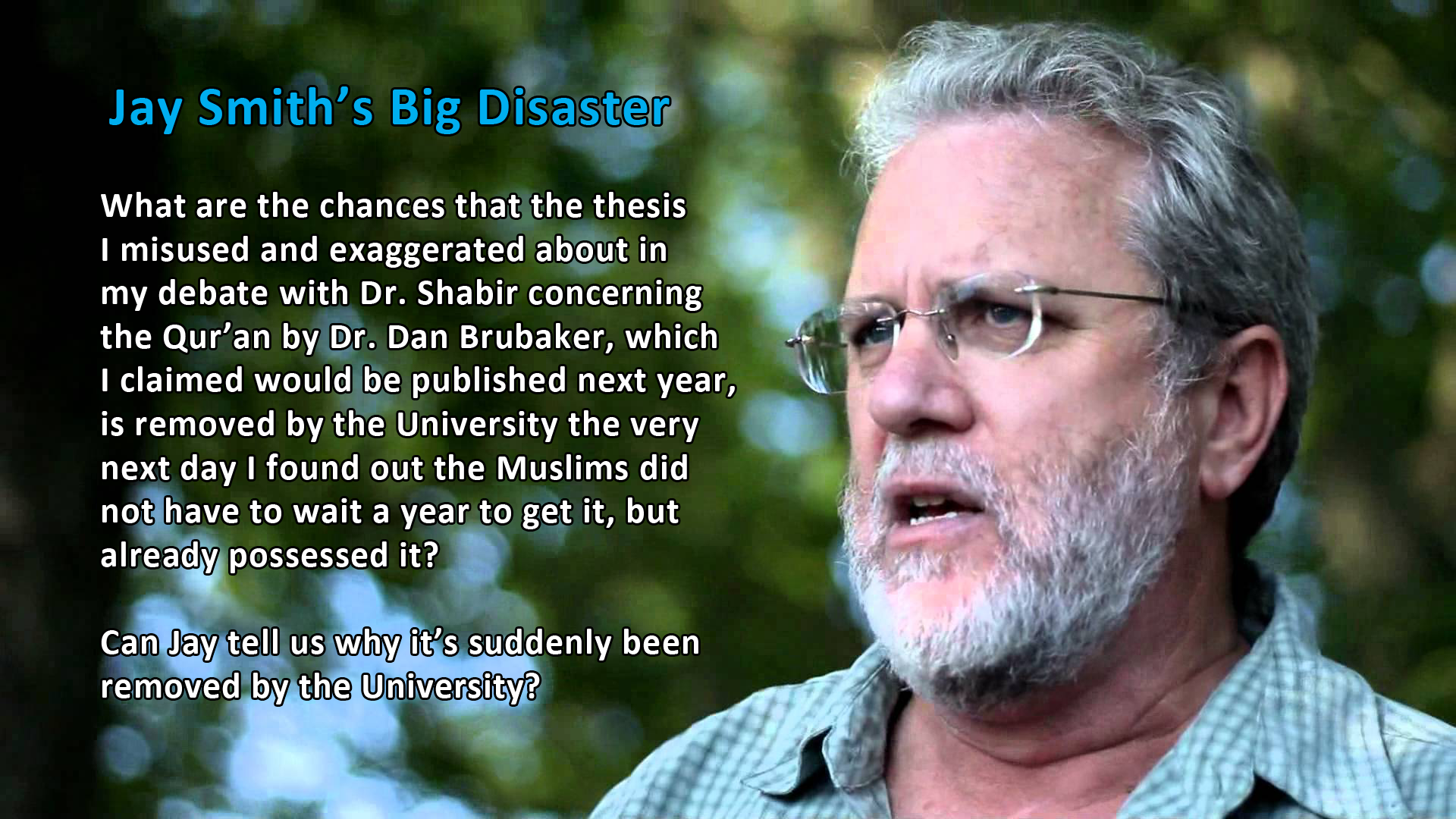 jay muslim Information about jay smith, a christian who regularly debates islamic scholars.